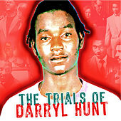 The Trials of Darryl Hunt Soundtrack de Various Artists
