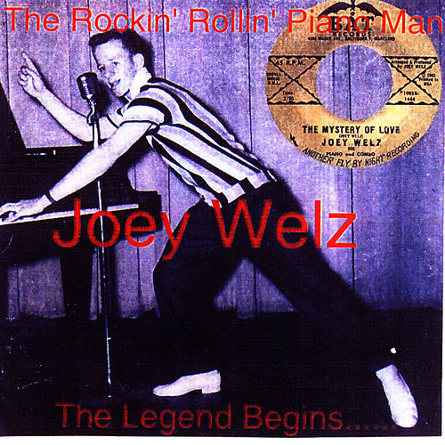The Rockin' Rollin' Piano Man, From the Vaults of Bat Records by Joey Welz