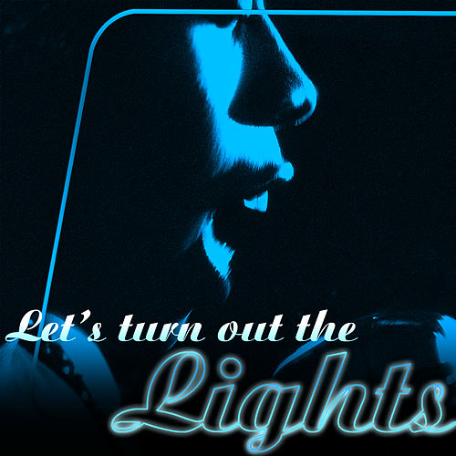 Let's Turn Out The Lights by Various Artists