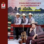 Chalino Sanchez En La Huasteca Con El Trio de Chalino Sanchez