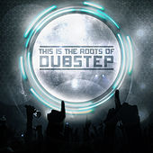This Is The Roots Of Dubstep Vol. 1 by Various Artists