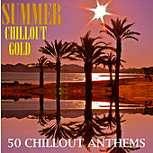 Summer Chillout Gold van Various Artists
