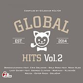 Global Hits, Vol. 2 (Compiled by Gülbahar Kültür) van Various Artists