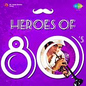Heroes of 80's von Various Artists