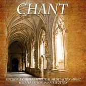 Chant: Gregorian Monk Spiritual Meditation Music for Relaxation and Reflection de Meditation Music Master
