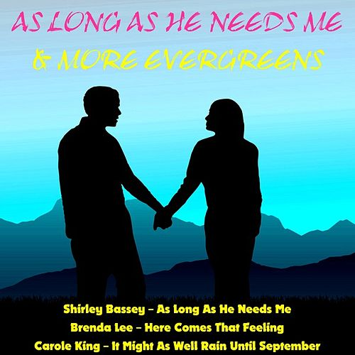 As Long as He Needs Me & More Evergreens de Various Artists