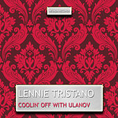 Coolin' off with Ulanov de Lennie Tristano