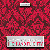 High and Flighty by Lee Morgan