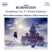 Symphony No. 3 - Eroica Fantasia by Anton Rubinstein
