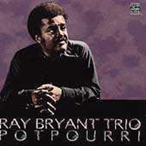 Potpourri by Ray Bryant