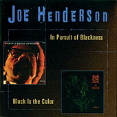 In Pursuit Of Blackness/Black Is The Color by Joe Henderson