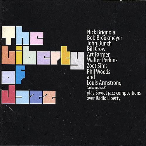 The Liberty Of Jazz (Unreleased Recordings) by Various Artists