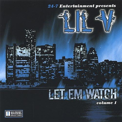 Let Em Watch by Lil V