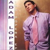 The Popera E.P by Adam Lopez