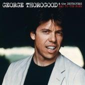 Bad To The Bone 25 Anniversary by George Thorogood