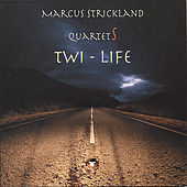 Twi-Life (2 CDs) by Marcus Strickland