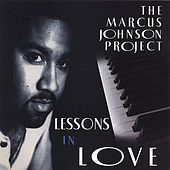 Lessons in Love [ORIGINAL RECORDING REMASTERED] fra Marcus Johnson