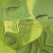 mellowgrounds by Various Artists