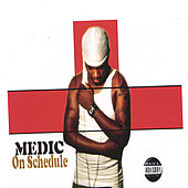 On Schedule by Medic