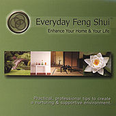 Everyday Feng Shui by Various Artists