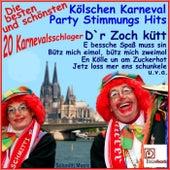 Die besten und schönsten Kölschen Karneval Party Stimmungs Hits (20 Karnevalsschlager) de Various Artists