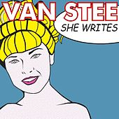 She Writes (feat. David Gerald Sutton) by Van Stee