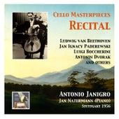 Cello Masterpieces: Antonio Janigro Recital de Antonio Janigro