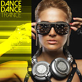Dance Dance Trance by Various Artists
