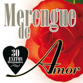 Merengue de Amor: 30 Éxitos Originales de Various Artists