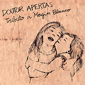 Doutor Apertas: Tributo a Magin Blanco by Various Artists