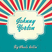 Big Wheels Rollin' de Johnny Horton