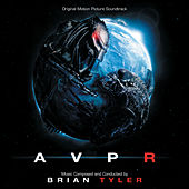 Aliens Vs. Predator: Requiem by Brian Tyler