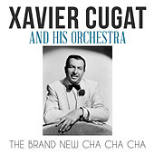 The Brand New Cha Cha Cha de Xavier Cugat & His Orchestra
