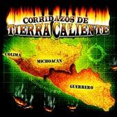 Corridazos de Tierra Caliente de Various Artists