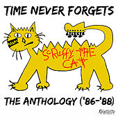Time Never Forgets - The Anthology ('86-'88) by Scruffy The Cat