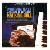 A Tribute To The Great Nat King Cole by Marvin Gaye