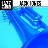 Jazz Masters: Jack Jones von Jack Jones