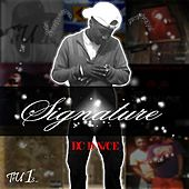 Signature by DC D-Nice