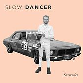 Surrender by Slow Dancer