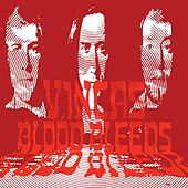 Blood Bleeds de Vincas