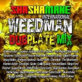 Weedman Dubplate Mix (Shashamane International Presents) de Various Artists