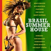 Brasil Summer House (Beach Grooves Hot Selection) by Various Artists
