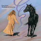Rasa Dance: The Music of Connection (a collection) by Steve Roach