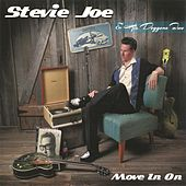 Move in On by Stevie Joe