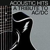 Acoustic Hits - A Tribute to Ac / DC by Acoustic Hits