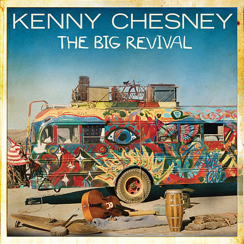 The Big Revival by Kenny Chesney