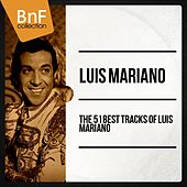 The 51 Best tracks of Luis Mariano von Luis Mariano