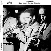 Dizzy Moods - The Jazz Collection by Various Artists