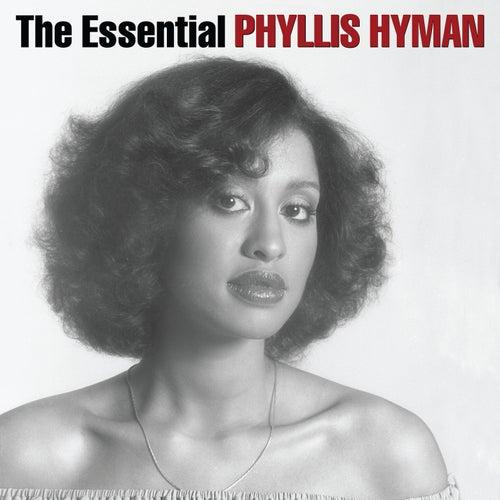 The Essential Phyllis Hyman by Phyllis Hyman