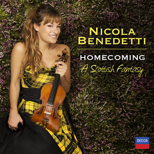 Homecoming - A Scottish Fantasy by Nicola Benedetti